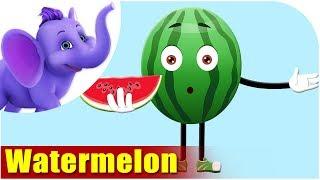 Watermelon - Fruit Rhyme