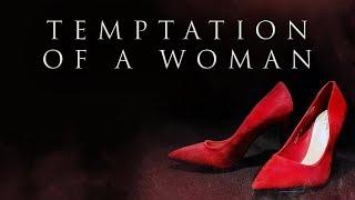 Temptation Of A Woman    #FITNAH    DA