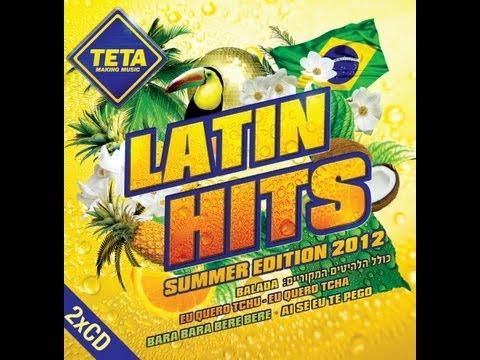 Latin Hits Summer Edition 2012 Part 1 of 2