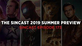 SinCast Episode 173 - The SinCast 2019 Summer Preview
