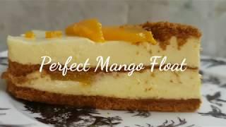 Perfect Mango Float | Mango Refrigerator cake | Icebox cake | No melt Mango Float
