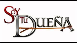 Soy Tu Dueña - Soundtrack 14