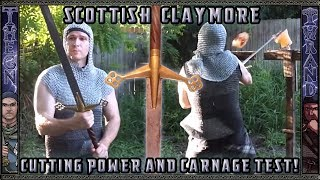 Scottish Claymore Sword Cutting Power and Carnage Test!