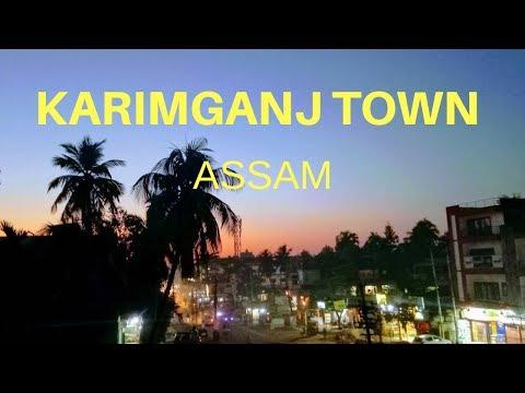 Karimganj Town,Assam