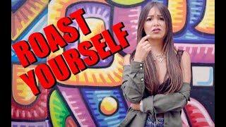 ROAST YOURSELF CHALLENGE - CAELI