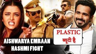 Aishwarya Rai Slams Emraan Hashmi, Salman Khan Dabangg 3 Shooting | Bollywood News