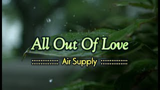 All Out Of Love - Air Supply (KARAOKE)