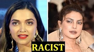 Deepika Says It's RACISM When Hollywood Calls Her Priyanka Chopra