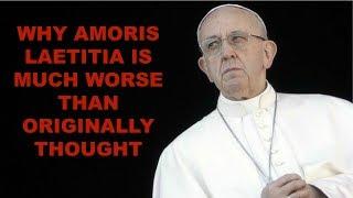 Amoris Laetitia is much worse
