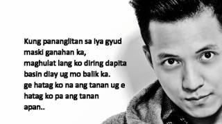 Kung Siya Man - Tj Monterde (Lyrics) (Bisaya)
