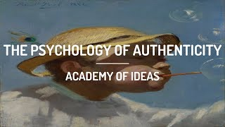 The Psychology of Authenticity