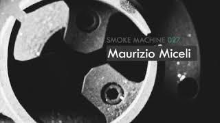Maurizio Miceli - Smoke Machine Podcast - dubtechno mix free download