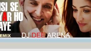 Kisi Se Pyar Ho Jaye - DJ DEE ARENA