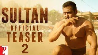 Sultan Official Teaser -2 | Salman Khan