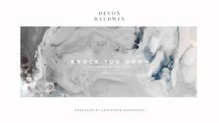 Devon Baldwin - Knock You Down Ft. Skizzy Mars