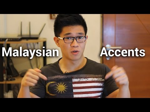 Malaysian Accents