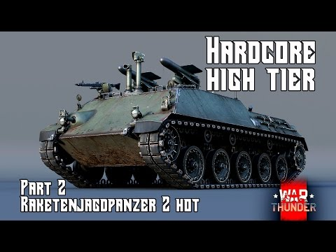 Xxx Mp4 Hardcore High Tier Part 2 Rkjpz 2 HOT War Thunder Gameplay 3gp Sex