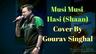 Musu Musu Hasi Yun Malai lai | Shaan | Pyar me kabhi kabhi Movie | Love song | Gourav Singhal