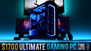 $1700 Ultimate Gaming PC - Time Lapse Build