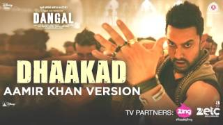 Dhaakad Aamir Khan Version - Dangal | Aamir Khan  Pritam - Dhaakad Song image Video