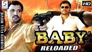 Baby Reloaded - Dubbed Hindi Movies 2017 Full Movie HD l Narendra Naidu Sunayana
