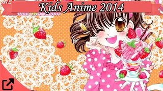 Top 10 Kids Anime 2014 (All the Time)  キッズアニメ
