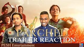 Parched Trailer Reaction & Review | Radhika Apte | English Subtitles | PESH Entertainment