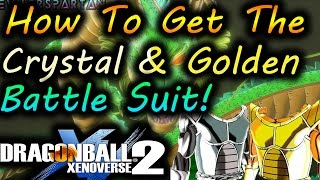 Dragon ball XenoVerse 2: How to get Crystal & Golden Battle Suit!! by, - Evilerspartan