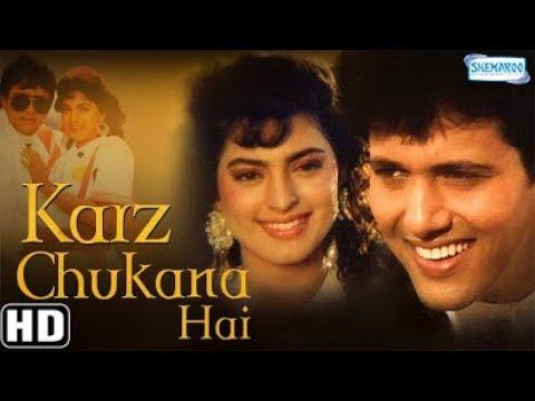 Xxx Mp4 Karz Chukana Hai Hindi Full Movie Govinda Juhi Chawla 90 39 S Superhit Movie With Eng Subtitles 3gp Sex