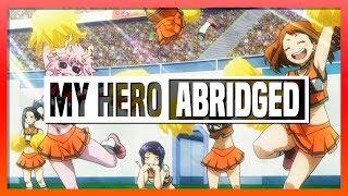 My Hero Academia ABRIDGED // 8 //