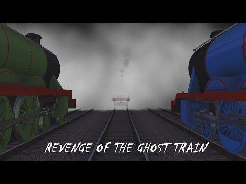 Revenge of the Ghost Train