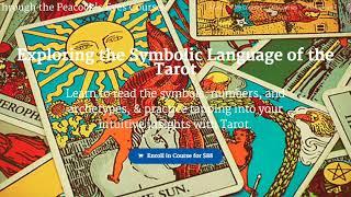 Online Tarot Course: Exploring the Symbolic Language of the Tarot