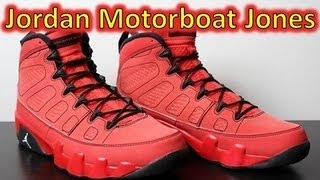Air Jordan 9 Retro Motorboat Jones - Review + On Feet