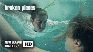Broken Pieces - Paramparça - New Season Trailer1