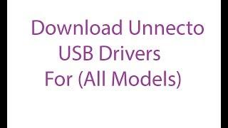 Download Unnecto USB Drivers All Models