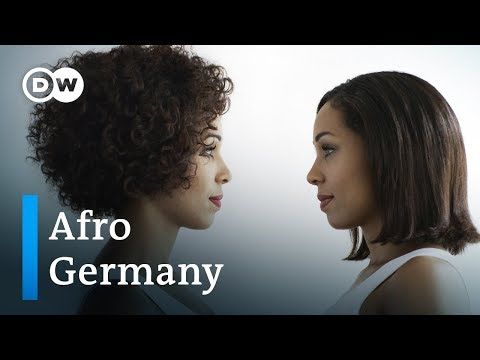 Afro Germany being black and German DW Documentary