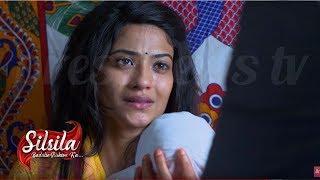 Silsila Badalte Rishton Ka - 22 July 2019    Colors Tv Silsila Serial News 2018