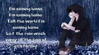 ~Nightcore - I'm coming home with Lyrics~