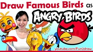 Artist Draw Movie + Game Birds as ANGRY BIRDS Challenge