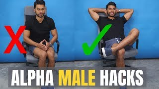 5 Alpha Male Hacks Every Guy Should Know