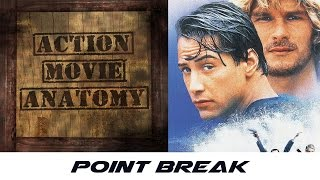 Point Break (1991) Review | Action Movie Anatomy