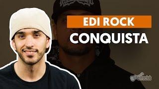 Conquista - Edi Rock (aula de violão)