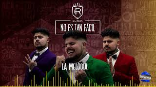 El Reja - La Melodía (Audio)