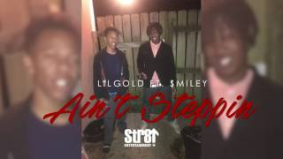Lilgold ft. $miley - Ain