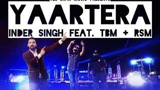 New Punjabi Song 2016 | Yaar Tera | Inder Singh ft.TBM & RSM | Latest Punjabi Video 2016