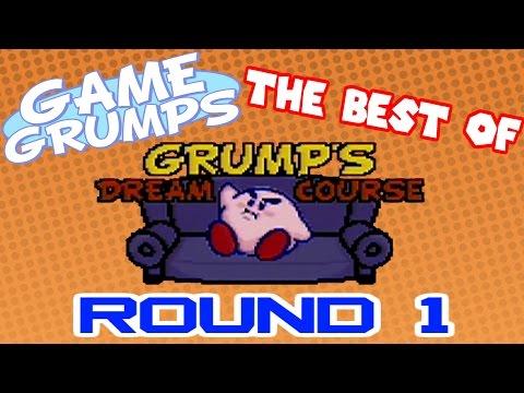 Game Grumps Best of GRUMP S DREAM COURSE ROUND 1