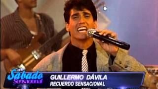 Súper Sábado Sensacional - Recuerdo Sensacional - Guillermo Dávila