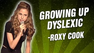 Roxy Cook: Growing Up Dyslexic (Stand-Up Comedy)