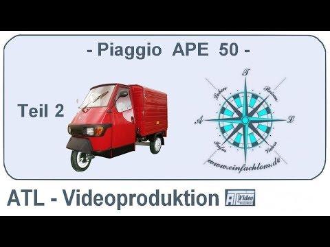 Piaggio APE 50 Grassau Teil 2
