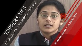 How to crack Indian Engineering Service Exam | By AIR 1 | IES Exam 2013 Surabhi Gautam